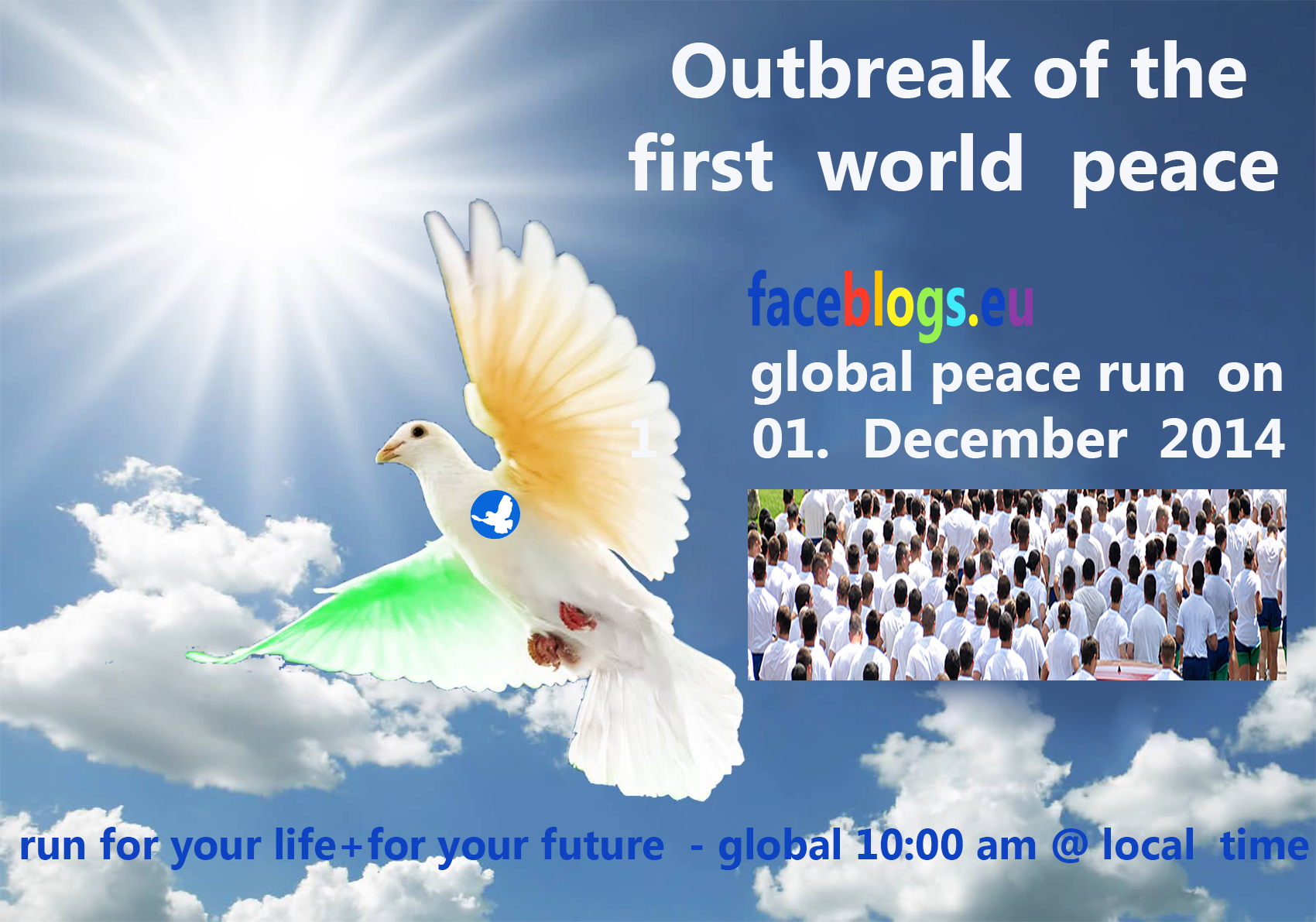 global peace run --- outbreak of first world peace